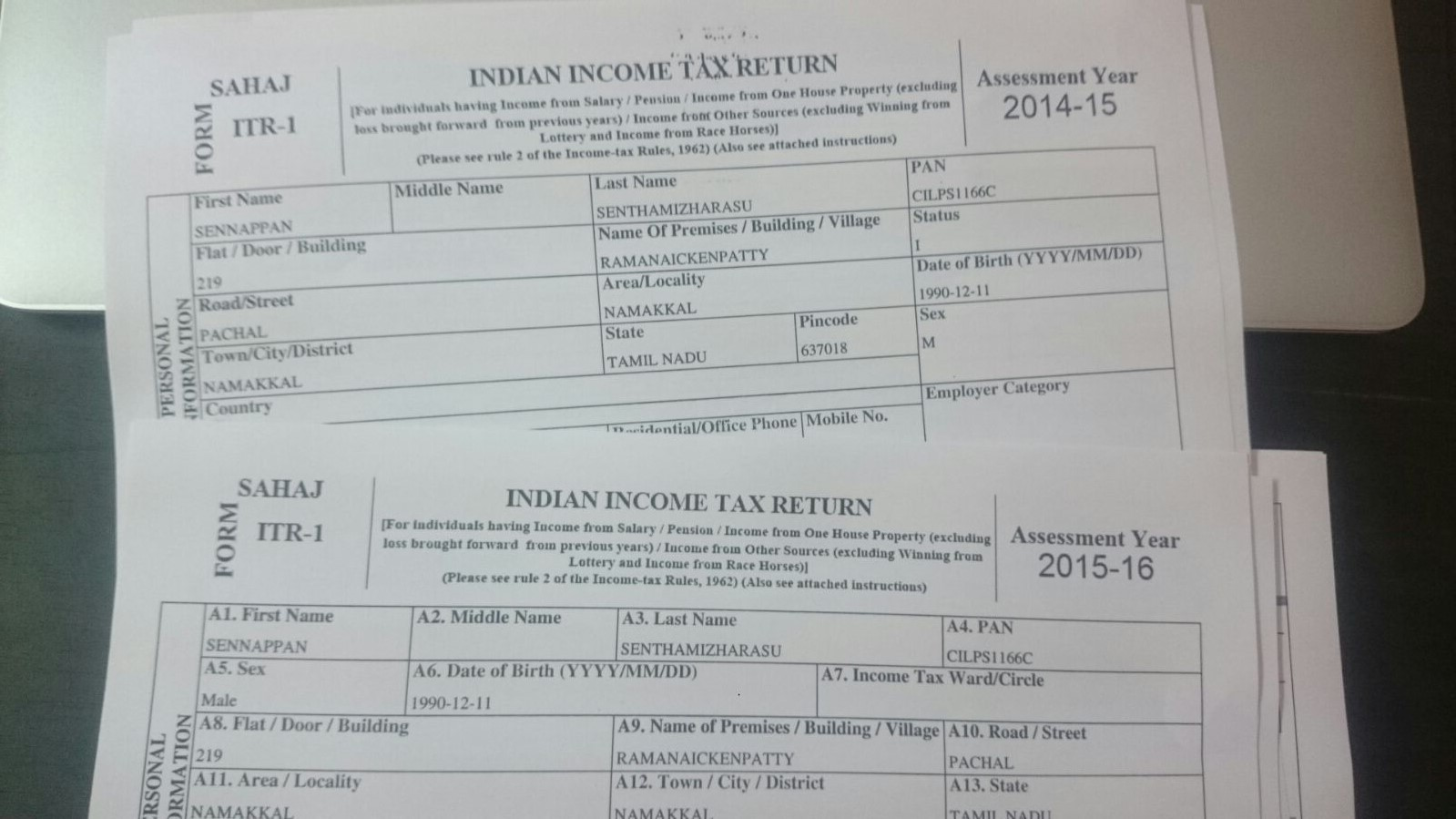 As a citizen of india, I paid my Income Tax returns for 2013-2014,and 2014-2015, Be proud to be the part of developing india