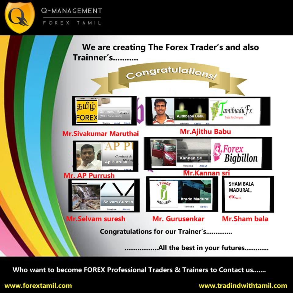 I am very proud …Creating many successful forex traders , tamilnadufx.com-forexbigbillion.com-itrade-madurai-forex trainers, signal providers, copy traders and fund managers
